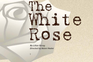 Annual Cornerstone Drama will feature 'The White Rose'
