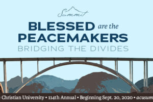 ACU Summit moves online for 2020, focuses on peacemaking